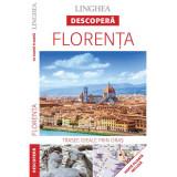 Descopera Florenta (editia I)