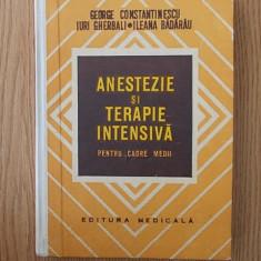 ANESTEZIE SI TERAPIE INTENSIVA-pentru cadre medii-  GEORGE CONSTANTINESCU