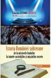 Istoria României subterane