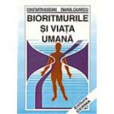 Bioritmurile si viata umana - Constantin Budeanu, Emanoil Calinescu