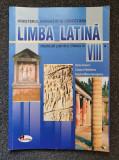 LIMBA LATINA MANUAL PENTRU CLASA A VIII-A - Ionescu, Vladulescu, Clasa 8