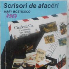 SCRISORI DE AFACERI - MARY BOSTICCO