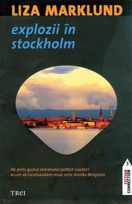 LIZA MARKLUND  ,  EXPLOZII IN STOCKHOLM ,  Editura 3 foto