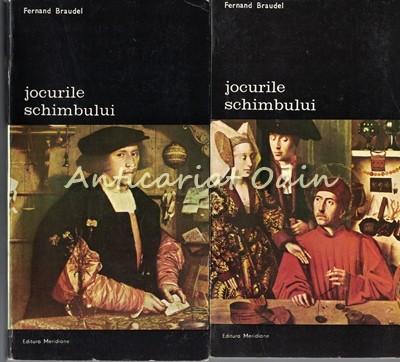 Jocurile Schimbului I, II - Fernand Braudel foto