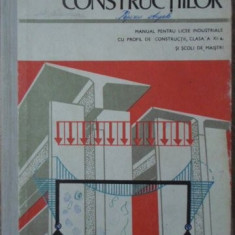 STATICA CONSTRUCTIILOR. MANUAL PENTRU LICEE INDUSTRIALE - D. PETRE, GH. ANGHEL