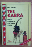Paul Tablino - The Gabra. Camel nomads of northern Kenya