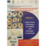 Cumpara ieftin Formare formatori / specialisti in reabilitare orala (II)- Prof. Univ. Dr. Norina Consuela Forna (Coord.)
