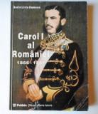 Cumpara ieftin Carol I al Romaniei 1866-1881 vol. 1 - Sorin Liviu Damean