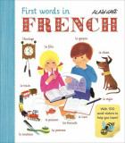 First Words in French, Paperback/Alain Gree