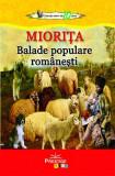 Miorița. Balade populare românești
