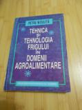 PETRU NICULITA--TEHNICA SI TEHNOLOGIA FRIGULUI IN DOMENII AGROALIMENTARE