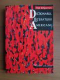 Dan Grigorescu - Dicționarul literaturii americane