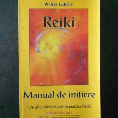 WALTER LUBECK - REIKI * MANUAL DE INITIERE