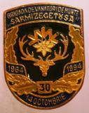 I.764 ROMANIA INSIGNA MILITARA VANATORI DE MUNTE  BRIGADA SARMIZEGETUSA 30 ANI