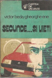 Secunde si vieti - Victor Beda