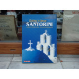 GETTING TO KNOW SANTORINI COMPLETE TOURIST GUIDE , GHID