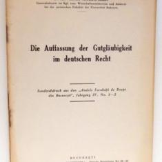DIE AUFFASSUNG DER GUTGLAUBIGKEIT IM DEUTSCHEN RECHT de POMPILIU VOICULETZ LEMENY , 1942