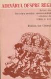Adevarul despre regi - scrieri din literatura romana antimonarhica