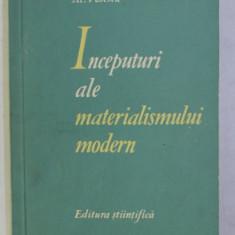 INCEPUTURI ALE MATERIALISMULUI MODERN (BACON SI DESCARTES) de AL. POPESCU , 1962
