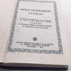 BIBLIA NOUL TESTAMENT 1983 PATRIARHUL IUSTIN. CU APORTUL ARHIM BARTOLOMEU ANANIA