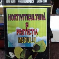HORTIVITICULTURA SI PROTECTIA MEDIULUI - LIVIU DEJEU