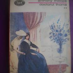 HOPCT  DOCTORUL THORNE / ANTHONY TROLLOPE -VOLUMUL II 1974 - 269  PAGINI
