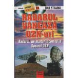 Radarul vaneaza OZN-uri-Emil Strainu(ed.Triumf)