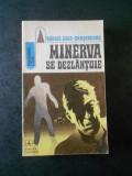 RODICA OJOG BRASOVEANU - MINERVA SE DEZLANTUIE