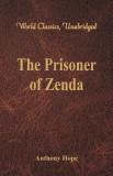 The Prisoner of Zenda (World Classics, Unabridged)