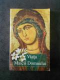 ARHIMANDRIT VASILIOS BACOIANIS - VIATA MAICII DOMNULUI