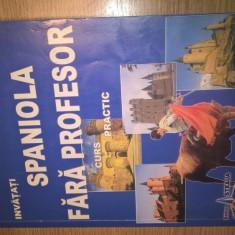 Invatati spaniola fara profesor - Curs practic (fara CD) - C. Guzga; A-M. Cazacu