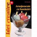 Aranjamente cu lumanari, Editura Casa