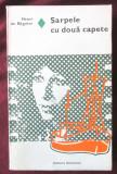 SARPELE CU DOUA CAPETE, Henri de Regnier, 1977. Carte nefolosita, Eminescu