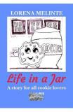 Life in a Jar - Lorena Melinte