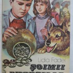 SOIMII BUCEGILOR de LIDIA FADEI , coperta si ilustratiile de VALENTIN TANASE , 1989