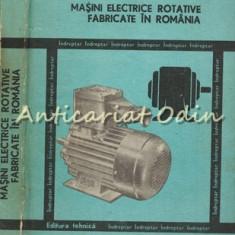 Masini Electrice Rotative Fabricate In Romania - C. Raduti, E. Nicolescu