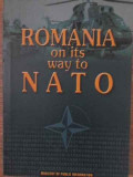 ROMANIA ON ITS WAY TO NATO-NECUNOSCUT