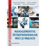 Managementul intreprinderilor mici si mijlocii - Valentina Zaharia, Mihaela-Mirela Dogaru, Roxana Carmen Ionescu, Elena David