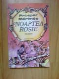 w2 Noaptea Rosie - Prosper Merimee