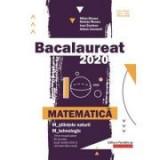 Bacalaureat 2020 pentru Matematica M_stiintele-naturii si M_tehnologic - MIhai Monea