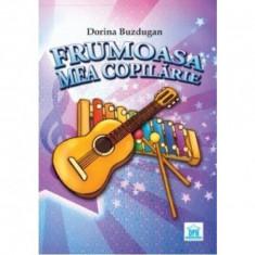 Frumoasa Esti Copilarie (Carte Cantece+CD) - Dorina Buzdugan