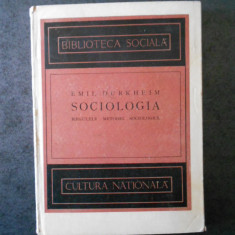 EMIL DURKHEIM - SOCIOLOGIA. REGULILE METODEI SOCIOLOGICE (1924)