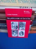 CRISTIAN SANDACHE - VIATA PUBLICA SI INTIMA A LUI CAROL AL II-LEA , 1998