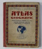 ATLAS GEOGRAFIC PENTRU SCOALELE PRIMARE - CL . III - VII de CONST. TEODORESCU si NICOLAE MATEESCU , 1935