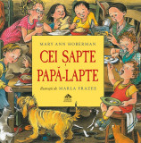 Cei sapte papa-lapte - Mary Ann Hoberman ilustratii de Marla Frazee, Editura Cartea Copiilor
