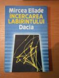 INCERCAREA LABIRINTULUI -MIRCEA ELIADE,1990