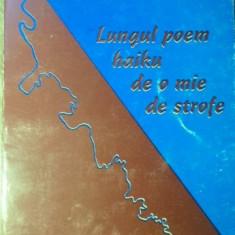 LUNGUL POEM HAIKU DE O MIE DE STROFE - MARIUS MARIAN SOLEA