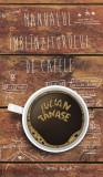 Manualul îmblînzitorului de cafele