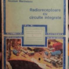 RADIORECEPTOARE CU CIRCUITE INTEGRATE-NICOLAE MARINESCU