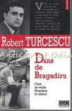 Cumpara ieftin Dans De Bragadiru - Robert Turcescu, Polirom
